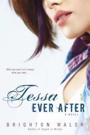 Tessa Ever After af Brighton Walsh