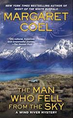 The Man Who Fell from the Sky (Wind River Mysteries)