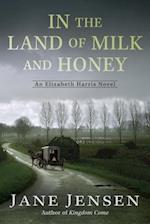 In the Land of Milk and Honey (Elizabeth Harris)
