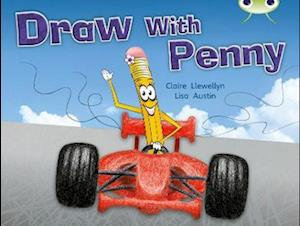Draw with Penny (Yellow A) NF af Claire Llewellyn