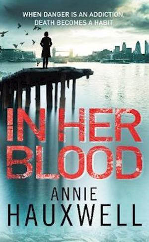 In Her Blood af Annie Hauxwell