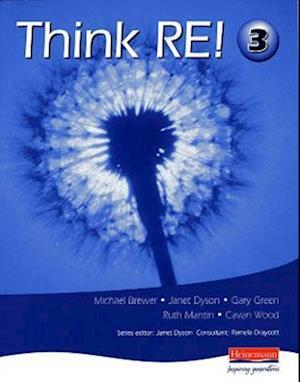 Think RE: Pupil Book 3 af Cavan Wood, Janet Dyson, Gary Green