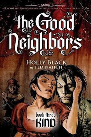 Bog, hardback The Good Neighbors 3 af Holly Black, Ted Naifeh
