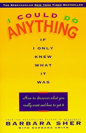 I Could Do Anything If I Only Knew What It Was af Barbara Smith, barbara sher