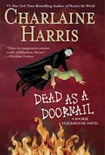 Dead as a Doornail (The Sookie Stackhouse Novels)
