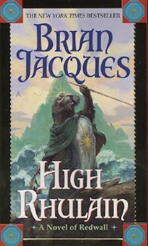 High Rhulain af Brian Jacques, David Elliott