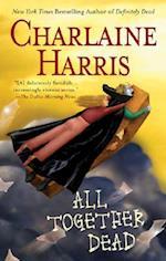 All Together Dead (The Sookie Stackhouse Novels)