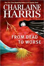 From Dead to Worse (The Sookie Stackhouse Novels)