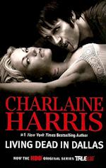 Living Dead in Dallas (The Sookie Stackhouse Novels)