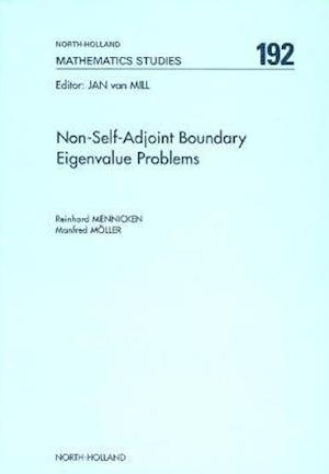 Non-Self-Adjoint Boundary Eigenvalue Problems af Reinhard Mennicken, Manfred Moller