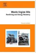 Waste Engine Oils af Francois Audibert