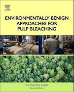 Environmentally Benign Approaches for Pulp Bleaching af Pratima Bajpai