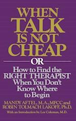 When Talk Is Not Cheap af R. Aftel, Robin Tolmach Lakoff, Mandy Aftel