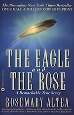 Eagle and the Rose af Rosemary Altea