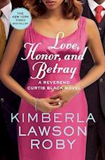 Love, Honor, and Betray af Kimberla Lawson Roby