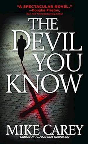 The Devil You Know af Mike Carey