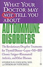What Your Doctor May Not Tell You about Autoimmune Disorders (What Your Doctor May Not Tell You About Paperback)