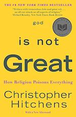 God Is Not Great af Christopher Hitchens