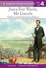 Just a Few Words, Mr. Lincoln af Charles Robinson