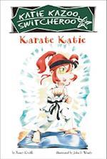 Karate Katie (Katie Kazoo, Switcheroo)
