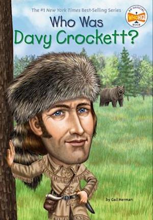 Who Was Davy Crockett? af Gail Herman
