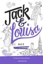 Jack & Louisa, Act 2 af Andrew Keenan-bolger