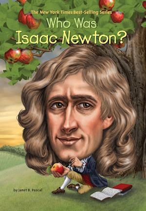 Who Was Isaac Newton? af Janet Pascal