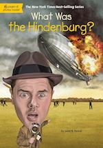 What Was the Hindenburg? af Janet Pascal
