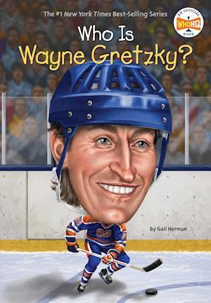Who Is Wayne Gretzky? af Gail Herman