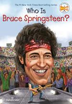 Who Is Bruce Springsteen? (Who Was...?)