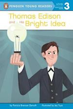 Thomas Edison and His Bright Idea (Penguin Young Readers)