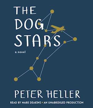 The Dog Stars af Peter Heller