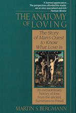 The Anatomy of Loving af Martin S. Bergmann