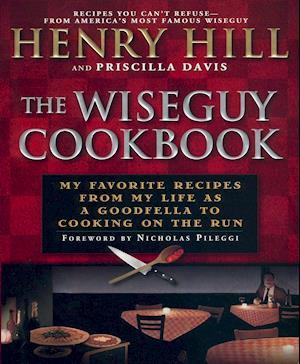 The Wiseguy Cookbook af Henry Hill