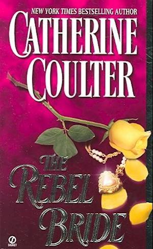 The Rebel Bride af Catherine Coulter