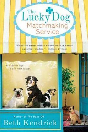The Lucky Dog Matchmaking Service af Beth Kendrick