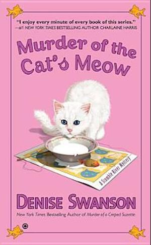 Murder of the Cat's Meow af Denise Swanson