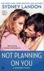 Not Planning On You af Sydney Landon