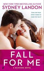 Fall for Me af Sydney Landon