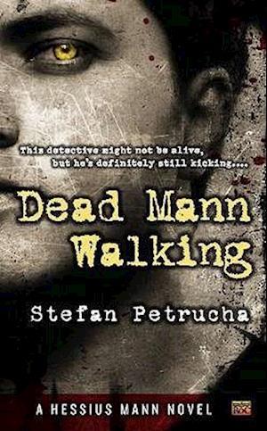 Dead Mann Walking af Stefan Petrucha