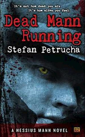 Dead Mann Running af Stefan Petrucha