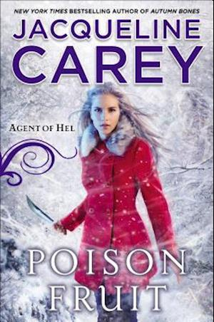 Poison Fruit af Jacqueline Carey