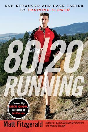 80/20 Running af Matt Fitzgerald
