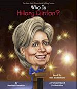 Who Is Hillary Clinton? (Who Was...?)