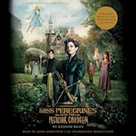 Miss Peregrine's Home for Peculiar Children (Miss Peregrines Peculiar Children)