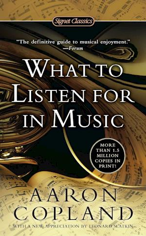 What to Listen for in Music af Aaron Copland, Leonard Slatkin