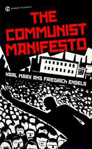 The Communist Manifesto af Friedrich Engels, Stephen Kotkin, Martin Malia