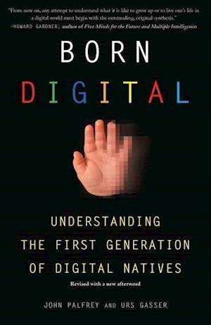 Born Digital af Urs Gasser, John Palfrey
