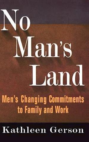 No Man's Land af Kathleen Gerson