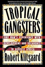 Tropical Gangsters af Robert Klitgaard